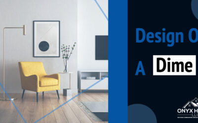 Design On A Dime, How To Strategize Your Stretch Your Renovation Budget In Arlington Heights, IL